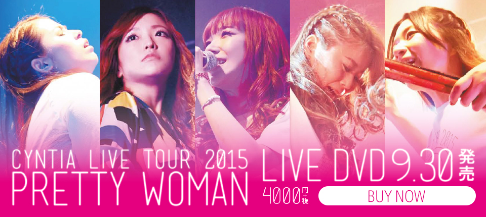 CYNTIA LIVE TOUR 2015「PRETTY WOMAN」LIVE DVD